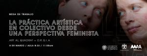 La práctica artística en colectivo desde una perspectiva feminista